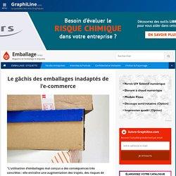 Le gâchis des emballages inadaptés de l'e-commerce