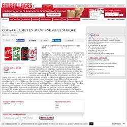 Coca-Cola met en avant une seule marque