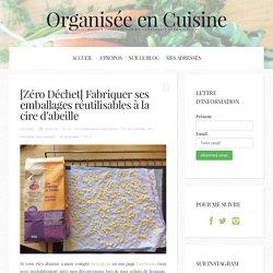 [Zéro Déchet] Fabriquer ses emballages réutilisables à la cire d'abeille