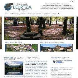 Embalses de LEURTZA-ko Urtegiak - Inicio