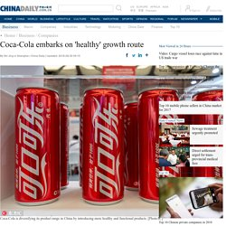 Coca-Cola embarks on 'healthy' growth route