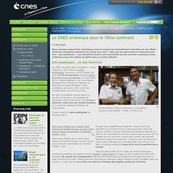 EM - Le CNES embarque pour le septieme continent