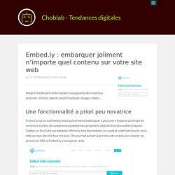 Embed.ly : embarquer joliment n'importe quel contenu sur votre site web