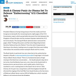 "Bush & Cheney Panic As Obama Set To Release ""Embarrassing"" 9/11 Classified Info"