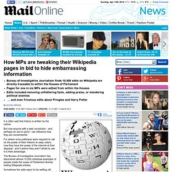 MPs and their staff make 10,000 changes to Wikipedia pages in bid to hide embarrassing information