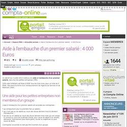 Aide à l'embauche d'un premier salarié : 4 000 Euros