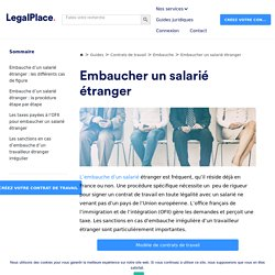 Embauche d'un salarié étranger : tout savoir en 3 minutes