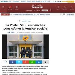 La Poste : 5000 embauches pour calmer la tension sociale