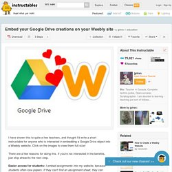 Embed your Google Drive creations on your Weebly site
