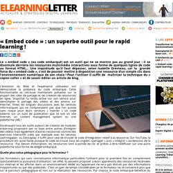 «Embed code»: un superbe outil pour le rapid learning!