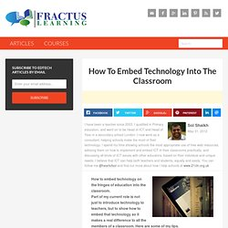 How To Embed Technology Into The Classroom