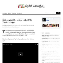 How to Embed YouTube Videos without the YouTube Logo