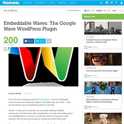 Embeddable Waves: The Google Wave WordPress Plugin