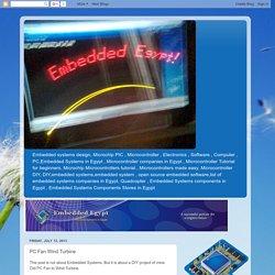 Embedded Systems in Egypt: PC Fan Wind Turbine