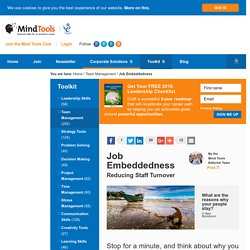 Job Embeddedness - Team Management Training From Mindtools.com