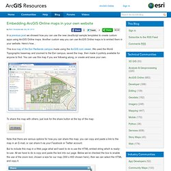 ArcGIS Online Blog : Embedding ArcGIS Online maps in your own website