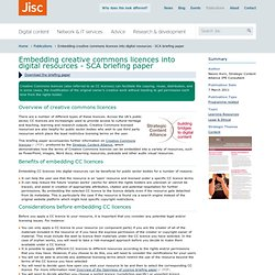 Embedding creative commons licences into digital resources - SCA briefing paper