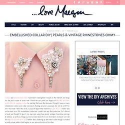 ...love Maegan: Embellished Collar DIY...