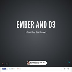 Ember and D3 - Sep 2013 by Sam Selikoff