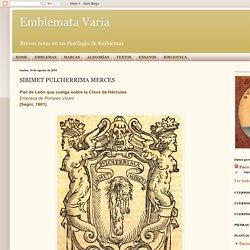 Emblemata Varia: SIBIMET PULCHERRIMA MERCES