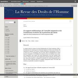 Un rapport emblématique de l'actualité migratoire et de l'architecture évolutive de la protection des droits