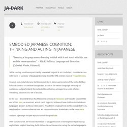 Embodied Japanese Cognition: Thinking and Acting in Japanese
