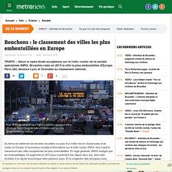Embouteillages : le classement des villes les plus embouteillées en Europe