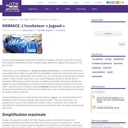 EMBRACE. L'incubateur « Jugaad » - Without Model