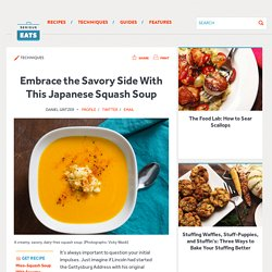 Embrace the Savory Side With This Japanese Squash Soup