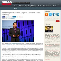 Embracing the Audience: 5 Tips on Customer-Based Marketing