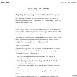 Embracing The Demons « Andrew Heins