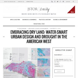 Embracing Dry Land: Water-Smart Urban Design and Drought in the American West