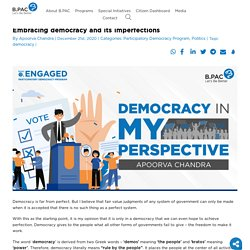 Embracing democracy and its imperfections - B.PAC
