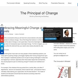 Embracing Meaningful Change at All Levels – The Principal of Change
