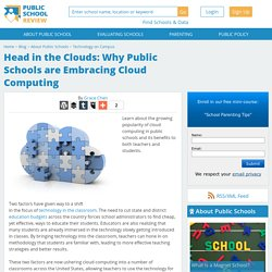 Head in the Clouds: Why Public Schools are Embracing Cloud Computing