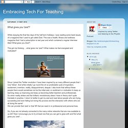 Embracing Tech For Teaching: What gives you 'zest'?