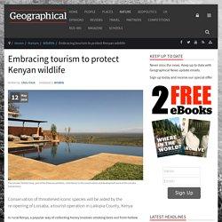 Embracing tourism to protect Kenyan wildlife