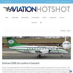 Embraer EMB 120 crashes in Somalia