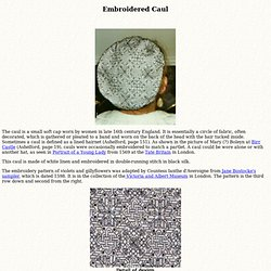 Embroidered Caul