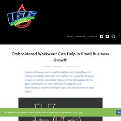 Embroidered Workwear Can Help in Small Business Growth