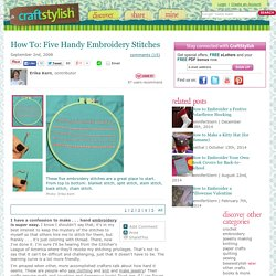 How To: Five Handy Embroidery Stitches