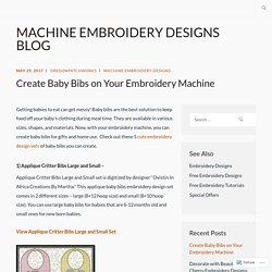 Create Baby Bibs on Your Embroidery Machine