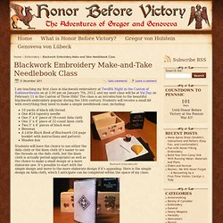 Blackwork Embroidery Make-and-Take Needlebook Class - Embroidery - blackwork class - Honor Before Victory