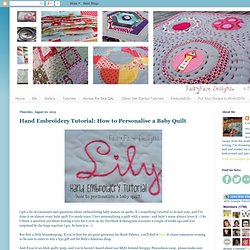 Hand Embroidery Tutorial: How to Personalise a Baby Quilt