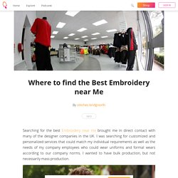 Where to find the Best Embroidery near Me