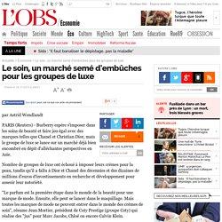 Le soin, un marché semé d'embûches pour les groupes de luxe - 18 novembre 2013 - L'Obs