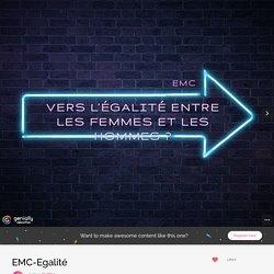 EMC-Egalité by Profdoc on Genial.ly