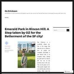 Emerald Park in Rincon Hill: A Step taken by OZ for the Betterment of the SF city! – Oz Erickson