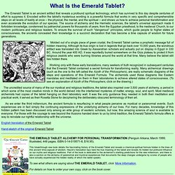 The Emerald Tablet: Time Capsule of Wisdom from Mankind's Unknown Benefactors.
