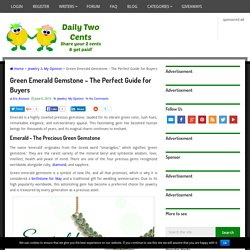 Green Emerald Gemstone - The Perfect Guide for Buyers